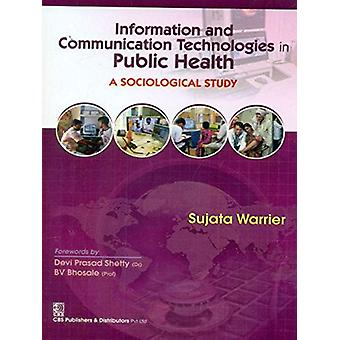 Information and Communication Technologies in Public Health - A Sociol