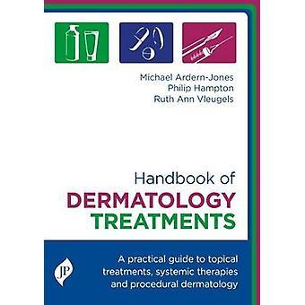 Handbook of Dermatology Treatment by Ruth Ann Vleugels - 978190983621