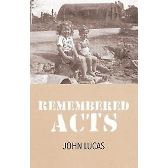 Remembered Acts by Lucas & John