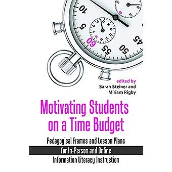 Motivating Students on a Time Budget - Pedagogical Frames and Lesson P