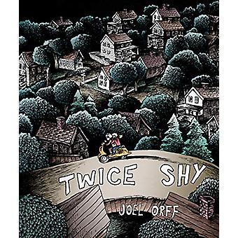 Twice Shy by Joel Orff - 9781681486062 Book