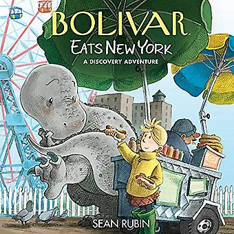 Bolivar Eats New York - A Discovery Adventure by Sean Rubin - 97816841