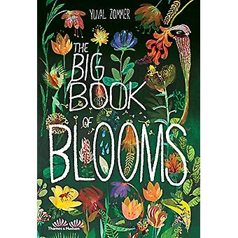 The Big Book of Blooms by Yuval Zommer - 9780500651995 Book