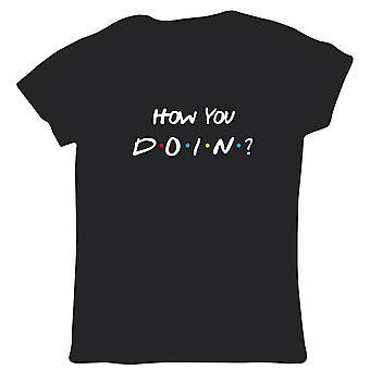 Wie Sie Doin Womens T Shirt - TV lustige Freunde inspiriert Joey Flirting Dating