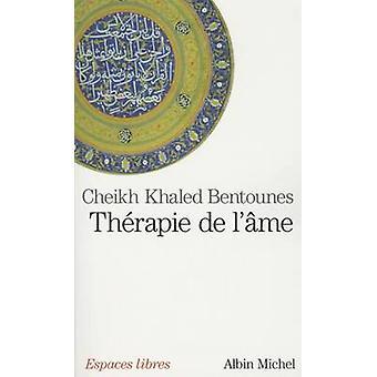 Therapie de L'Ame by Khaled Bentounes - 9782226220431 Book