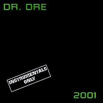 Dr. Dre - Dr. Dre 2001-Instrumental [Vinyl] USA import