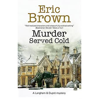 Murder Served Cold by Brown & Eric