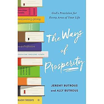 Le vie della prosperità: God&s Provision per ogni area della tua vita