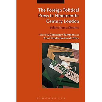 De buitenlandse politieke pers in negentiende-eeuwse Londen: Politiek van een afstand
