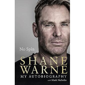 No Spin My Autobiography by Shane Warne