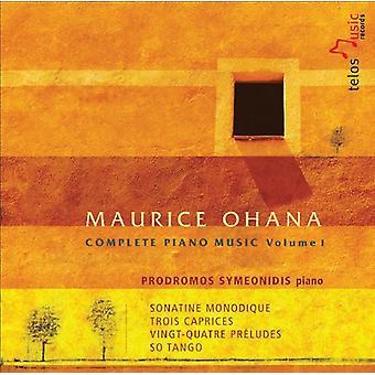 M. Ohana - Maurice Ohana: Complete Piano Music, Vol. 1 [CD] USA import