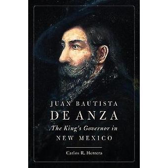 Juan Bautista de Anza - Professori Carlin New Mexicon kuvernööri