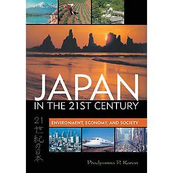 Japani 2000-luvulla - Ympäristö - Talous - ja Pran yhteiskunta