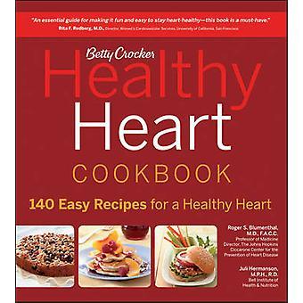 Betty Crocker Healthy Heart Cookbook by Betty Crocker