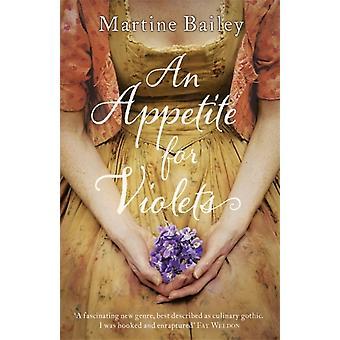 Appetit auf Veilchen (Taschenbuch) von Bailey Martine