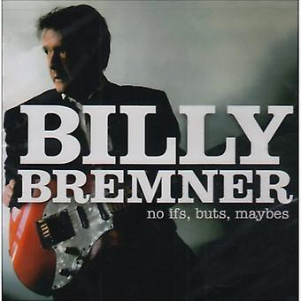 Billy Bremner - No Ifs Buts Maybes [CD] USA import