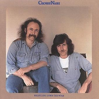 Crosby Nash & - importation USA sifflement Down the Wire [CD]