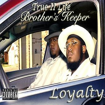 True 2 Life Brothers Keeper - Loyalty [CD] USA import