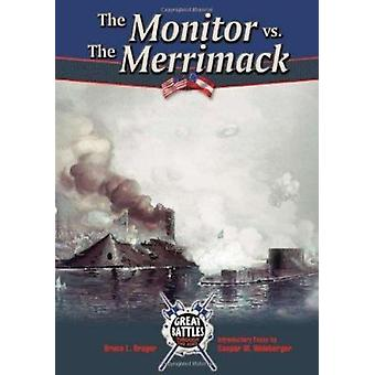 The Monitor Versus the Merrimack by Bruce Brager - 9780791074398 Book