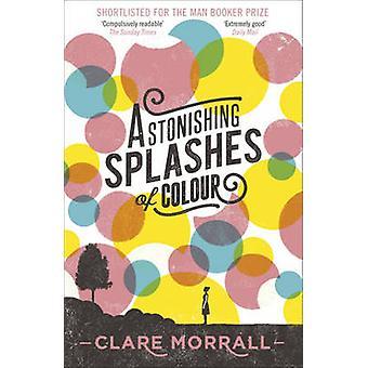 Hämmästyttävää väripilkkuja väri Clare Morrall - 9781444780314 kirja
