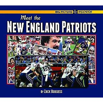 Meet the New England Patriots by Zack Burgess - 9781599537429 Book