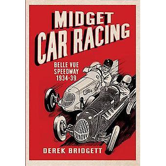 Midget Car Racing by Derek Bridgett - 9781781552407 Book