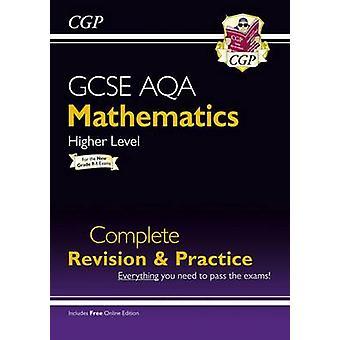 Nueva revisión completa AQA de GCSE matemáticas y práctica - más alto - para el Gra