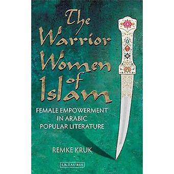 Islam - naisten vaikutusmahdollisuuksia arabiaksi suosittu soturi-naisten Lite