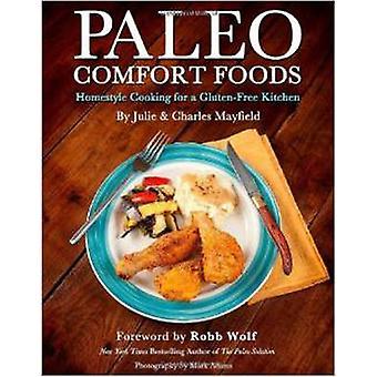 Alimentos de conforto de paleo - Homestyle cozinha para uma cozinha livre de glúten por J