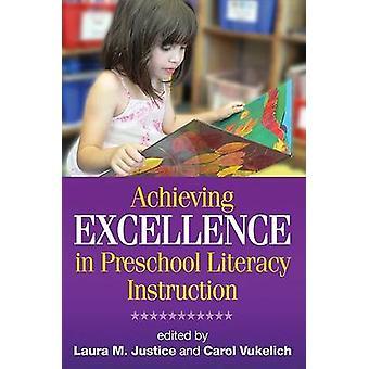 Atteindre l'Excellence en alphabétisation préscolaire par Laura M. Ju