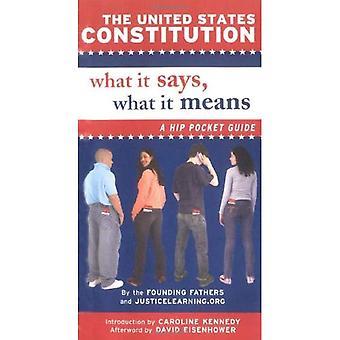 La Constitución de Estados Unidos: Lo que dice, lo que significa