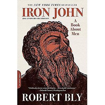 Iron John: En bok om män