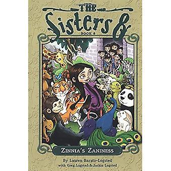 De systrar åtta: Zinnia's Zaniness: boka 8 (systrar åtta