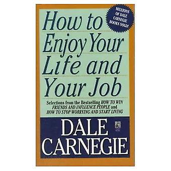 Come godersi la vita & il tuo lavoro (solo carta)