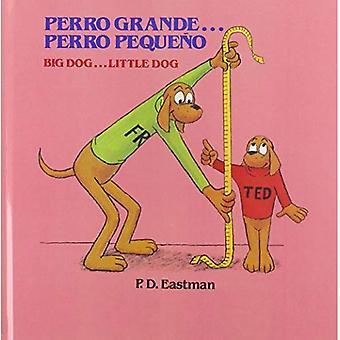 Perro Grande... Perro Pequeno Big Dog... Piesek (Random House Picturebacks)
