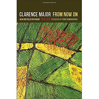 From Now On: New and Selected Poems, 1970-2015