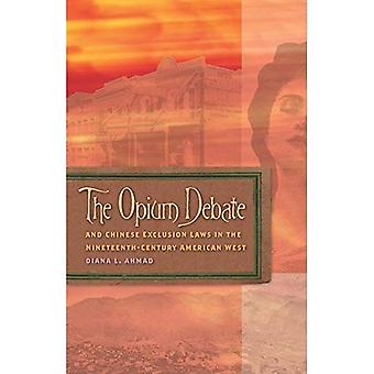 Le débat de l'Opium et les lois d'Exclusion chinoise dans l'Ouest américain du XIXe siècle