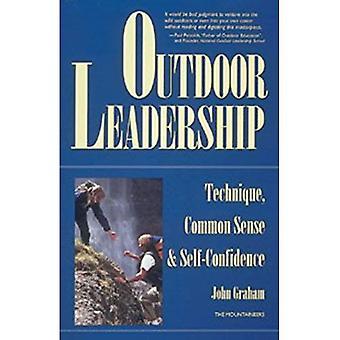 Utomhus ledarskap: Teknik, sunt förnuft och självförtroende