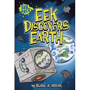 EEK upptäcker jorden (Eek och Ack)