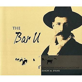 Bar U och Kanadas Ranching historia
