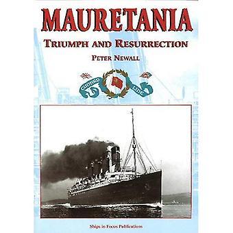 MAURETANIA. Triumph and Resurrection.