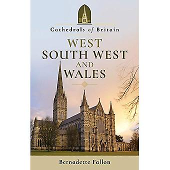 Cathedrals of Britain: West, South West and Wales� (Cathedrals of Britain)