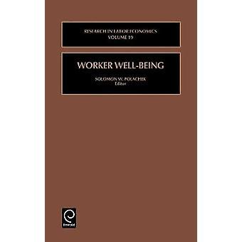 Worker WellBeing Research in Labor Economics by Polachek & Solomon W.