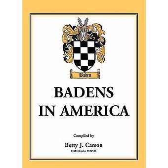 Badens in Amerika von Carson & Betty J.