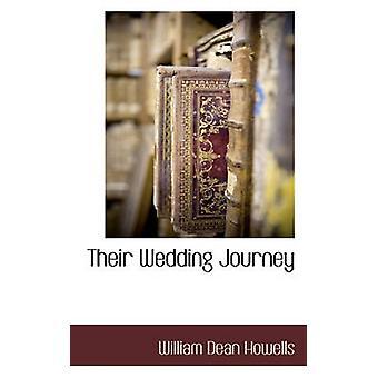 Their Wedding Journey by Howells & William Dean