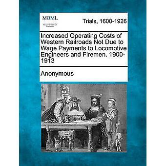 車のエンジニアおよび消防士に賃金支払いによらない西部鉄道の運用コストを増加しました。匿名で 19001913