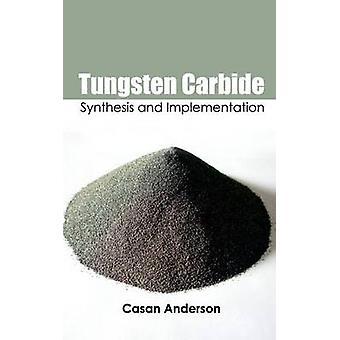 Volframkarbid syntes och genomförandet av Anderson & Casan