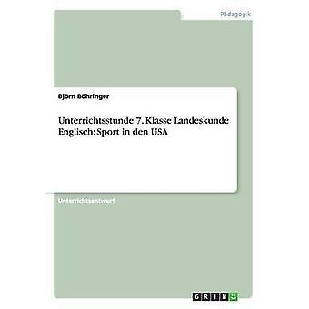 Unterrichtsstunde 7. Klasse Landeskunde Englisch Sport in den USA by Bhringer & Bjrn
