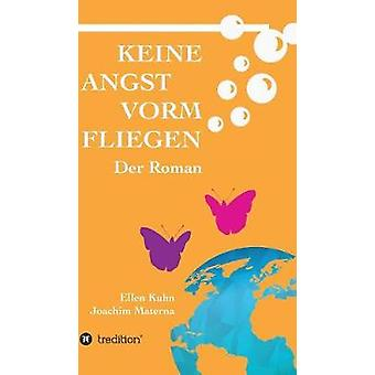 Keine Angst vorm Fliegen av Joachim Materna & Ellen Kuhn
