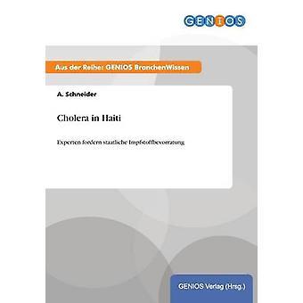 Cholera in Haiti by Schneider & A.